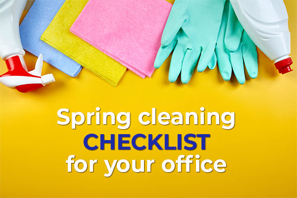Spring Cleaning Checklist for your office - Move In – Out Cleaning